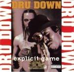 Dru Down - Explicit Game