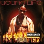 Young Life - I'm Heated