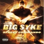 Big Syke - Street Commando
