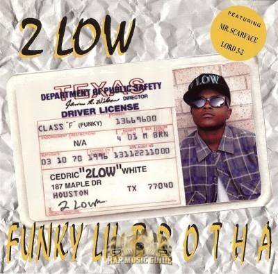 2 Low - Funky Lil Brotha