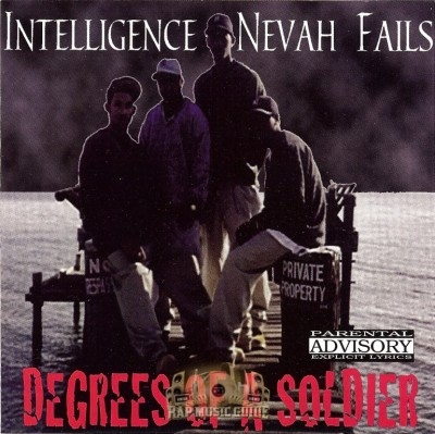 Intelligence Nevah Fails - Degrees Of A Soldier