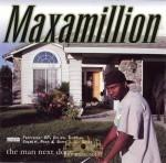 Maxamillion - The Man Next Door