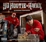 YG Hootie & A-Wax - Interstate Trafficking