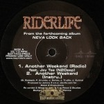 Riderlife - Another Weekend / Neva Look Back