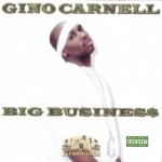 Gino Carnell - Big Business