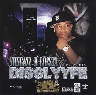 Yungazz D-Locsta - Disslyfe