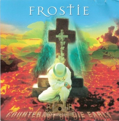 Frostie - Counteract Or Die Early
