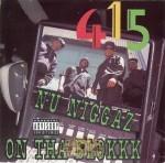 415 - Nu Niggaz On Tha Blokkk
