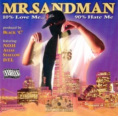 Mr. Sandman - 10% Love Me... 90% Hate Me