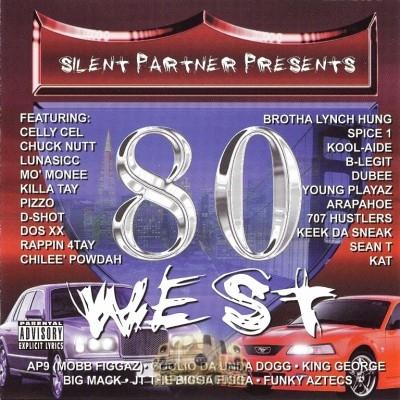 80 West - Silent Partner Presents