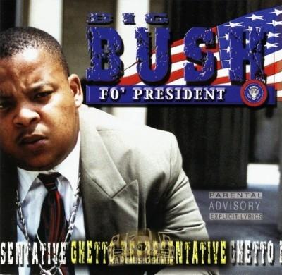 Big Bush - Ghetto Representative
