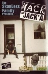 Mack The Jack'a - The SkanLess Family Presents
