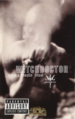 Witchdoctor - A S.W.A.T. Healin Ritual