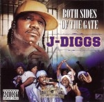 J-Diggs - Both Sides Of The Gate
