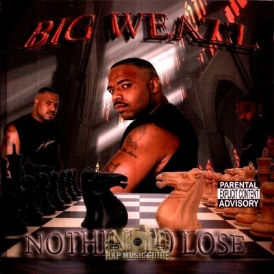 Big Weazz - Nothin' To Lose