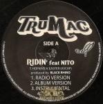 Tru Mac - Ridin' / The Hotel