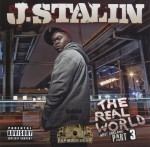 J. Stalin - The Real World West Oakland Part 3
