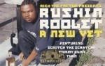Rushin Roolet - A New Vet