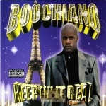 Boochiano - Keepin It Real