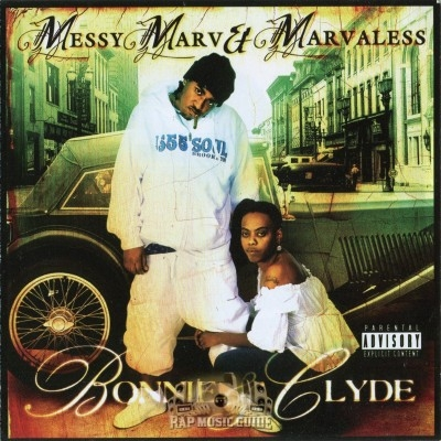 Messy Marv & Marvaless - Bonnie & Clyde
