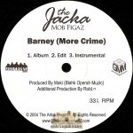 Jacka - Barney (More Crime) / Girls Say