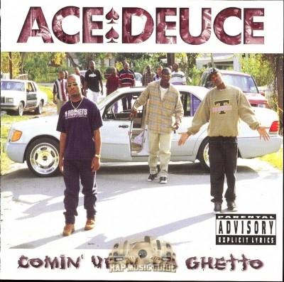 Ace Deuce - Comin' Up N' Da Ghetto