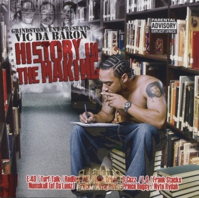 Vic Da Baron - History In The Making