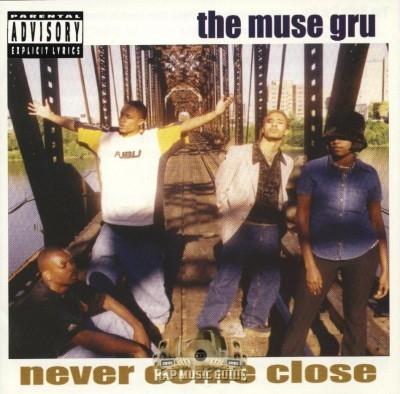 The Muse Guru - Never Come Close