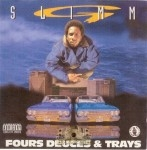 G-Slimm - Fours Deuces & Trays