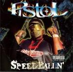 Pistol - Speedballin'