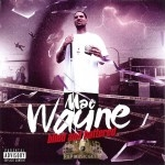 Mac Wayne - Blind And Battered