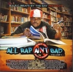 All Rap Ain't Bad - Volume 1