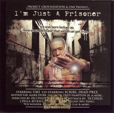 Umi - I'm Just A Prisoner
