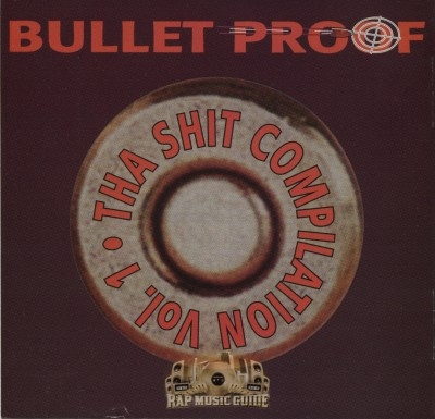 Various - Bullet Proof :Tha Shit Compilation Volume 1
