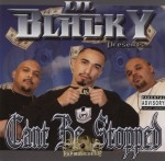 Lil Blacky - Can't Be Stopped