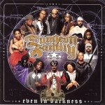 Dungeon Family - Even In Darkness