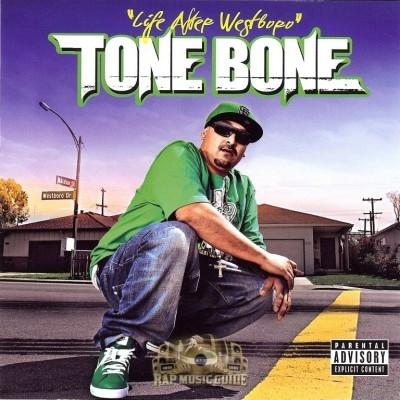 Tone Bone - Life After Westboro