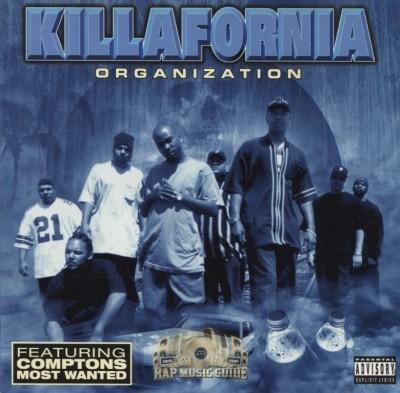 Killafornia - Organization