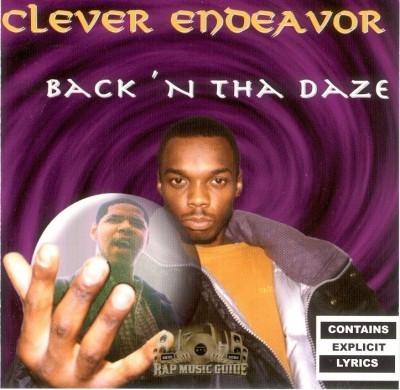 Clever Endeavor - Back 'N Tha Daze