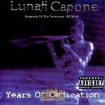 Lunati Capone - Years Of Dedication
