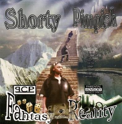 Shorty Pimpish - Fantasy 2 Reality