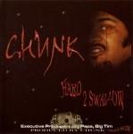 Chunk - Hard 2 Swallow