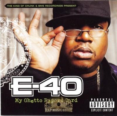 E-40 - My Ghetto Report Card