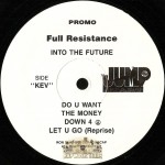 Full Resistance - Into The Future