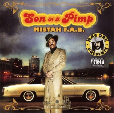 Mistah F.A.B. - Son Of A Pimp