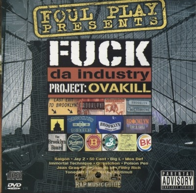Foul Play Presents - Fuck The Industry - Profject: Ovakill