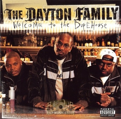 The Dayton Family - Welcome To The Dope House