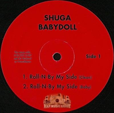 Shuga Babydoll - Roll-N-By My Side
