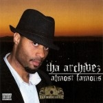 Tha Archivez - Almost Famous