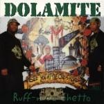 Dolamite - Ruff N Da Ghetto